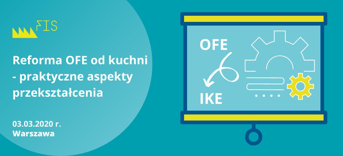 Reforma OFE od kuchni - praktyczne aspekty przekształcenia (2)